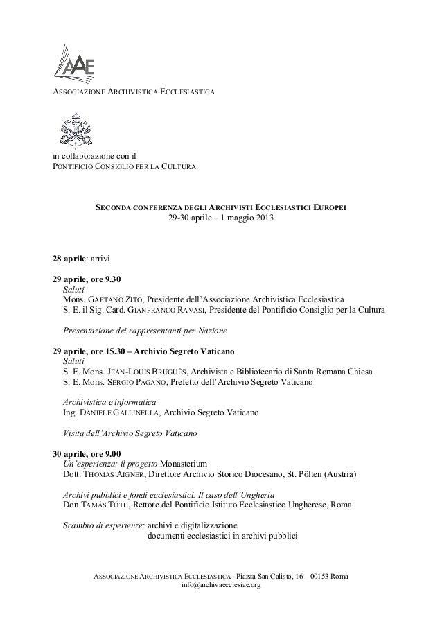 ASSOCIAZIONE ARCHIVISTICA ECCLESIASTICA - Piazza San Calisto, 16 – 00153 Romainfo@archivaecclesiae.orgASSOCIAZIONE ARCHIVI...