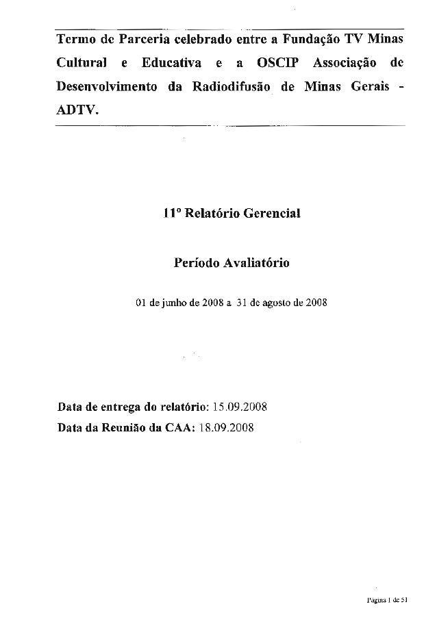 Termo de Parceria celebrado entre a Fundagào TV Minas  Cultura!  e Educativa e a OSCIP Associagào de  Desenvolvimento da R...
