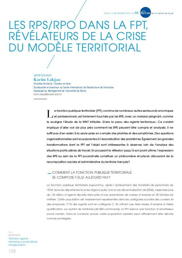 anact / sep tem b r e 2 0 1 4 / n°01 des conditions de travail  Les R PS/RPO dans la FPT,  révélateurS de la crise  du m o...