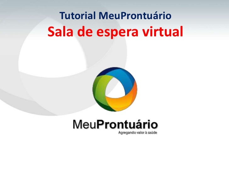 Tutorial MeuProntuárioSala de espera virtual