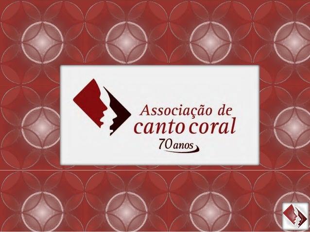 O Acervo da Associação de Canto Coral possui mais de 70 anos e possui mais de 1300 títulos de partituras, livros, discos e...