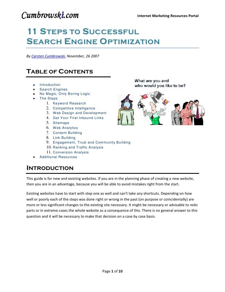 Internet Marketing Resources Portal    11 S TEPS TO SUCCESSFUL SEARCH ENGINE OPTIMIZATION By Carsten Cumbrowski, November,...