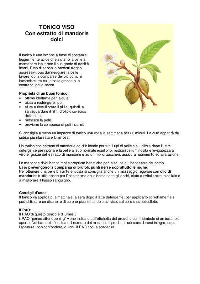 TONICO VISO   Con estratto di mandorle            dolciIl tonico è una lozione a base di sostanzeleggermente acide che aiu...