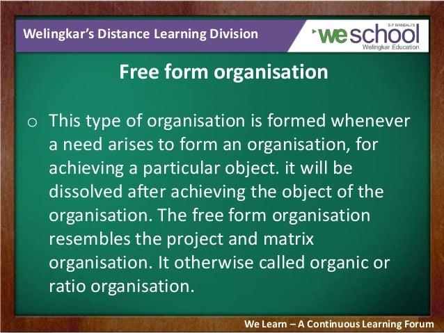 free form organisation  Types of Organisation