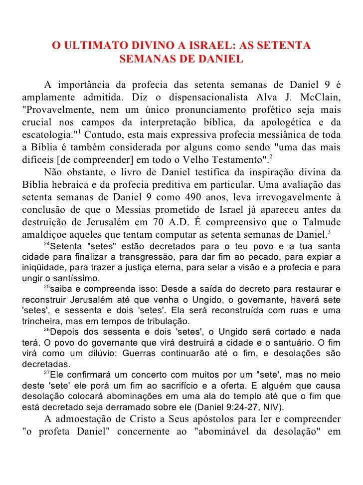 O ULTIMATO DIVINO A ISRAEL: AS SETENTA                   SEMANAS DE DANIEL     A importância da profecia das setenta seman...