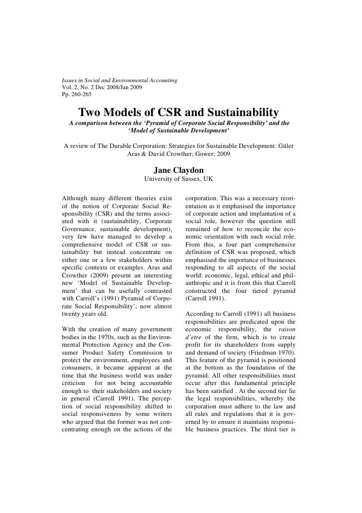 Issues in Social and Environmental AccountingVol. 2, No. 2 Dec 2008/Jan 2009Pp. 260-265      Two Models of CSR and Sustain...