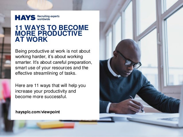 Being productive at work is not about working harder, it's about working smarter. It's about careful preparation, smart us...