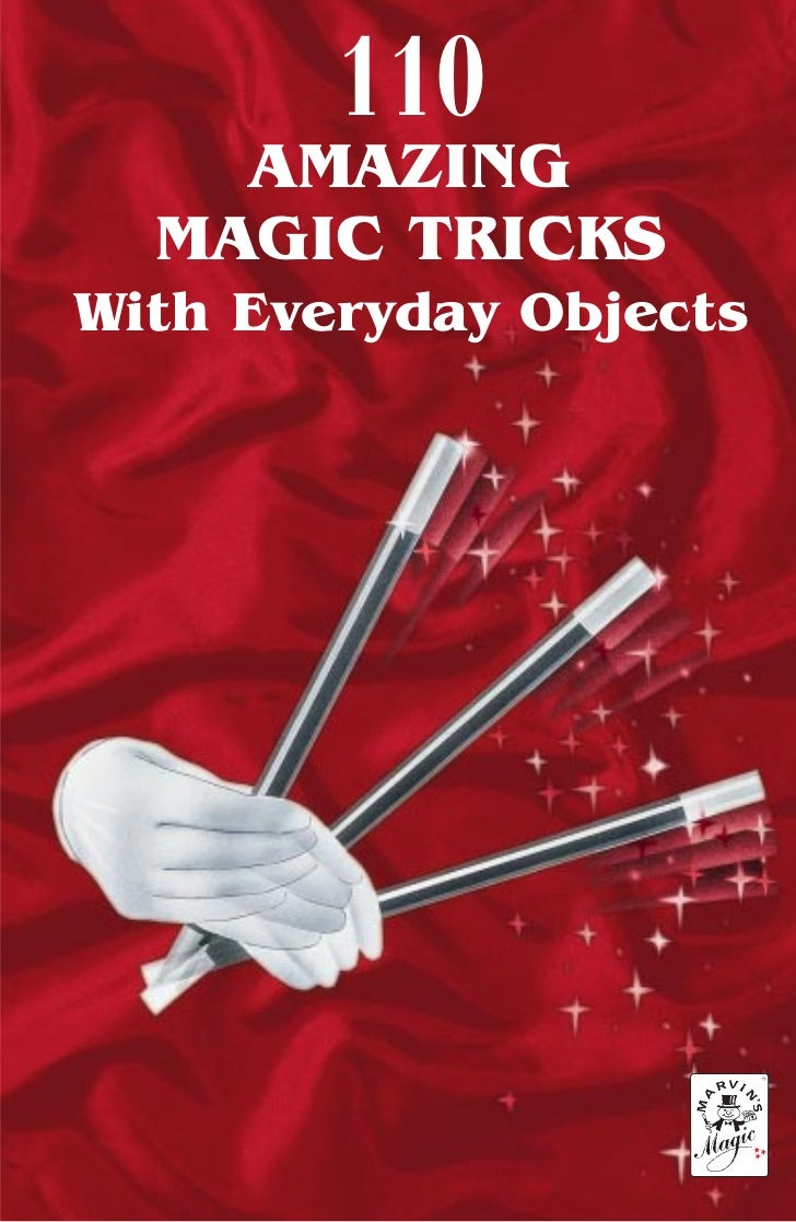 110     AMAZING   MAGIC TRICKS With Everyday Objects