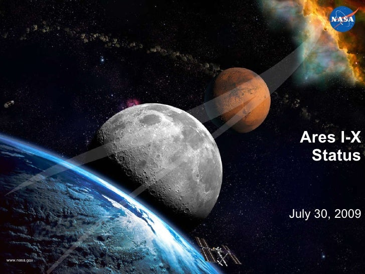 Ares I-X Status July 30, 2009