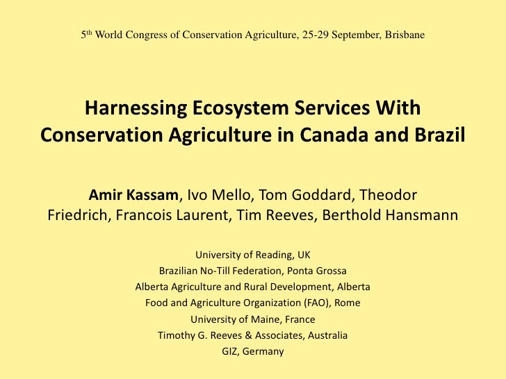 5th World Congress of Conservation Agriculture, 25-29 September, Brisbane    Harnessing Ecosystem Services WithConservatio...