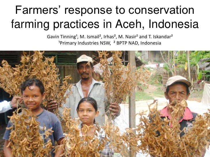 Farmers' response to conservationfarming practices in Aceh, Indonesia      Gavin Tinning¹, M. Ismail², Irhas², M. Nasir² a...
