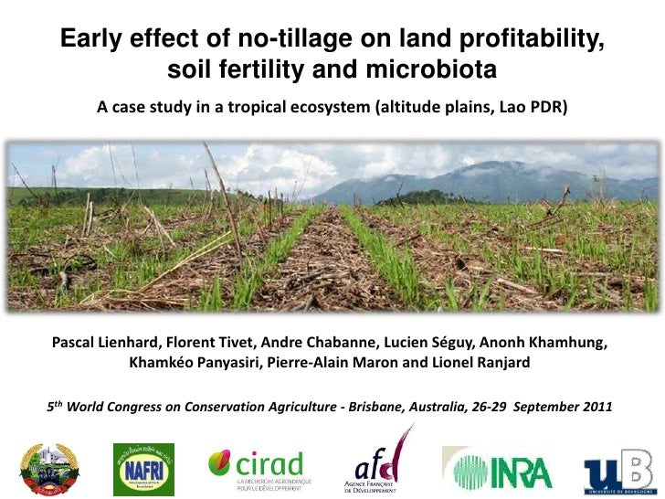 Early effect of no-tillage on land profitability, <br />soil fertility and microbiota<br />A case study in a tropical ecos...