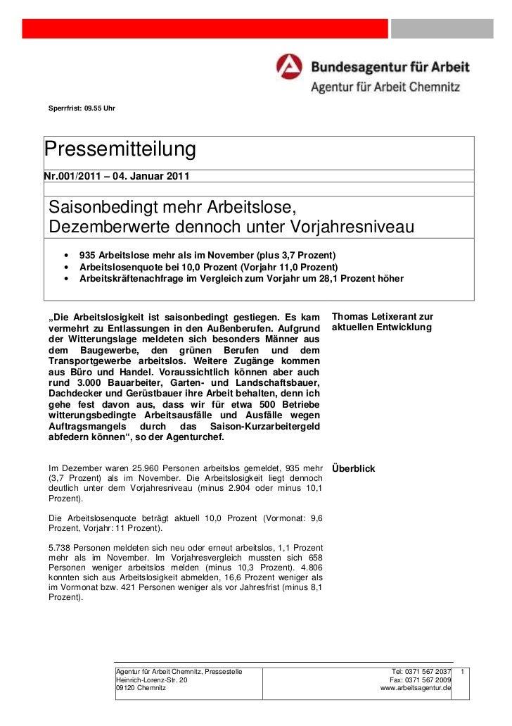 Sperrfrist: 09.55 UhrPressemitteilungNr.001/2011 – 04. Januar 2011Saisonbedingt mehr Arbeitslose,Dezemberwerte dennoch unt...