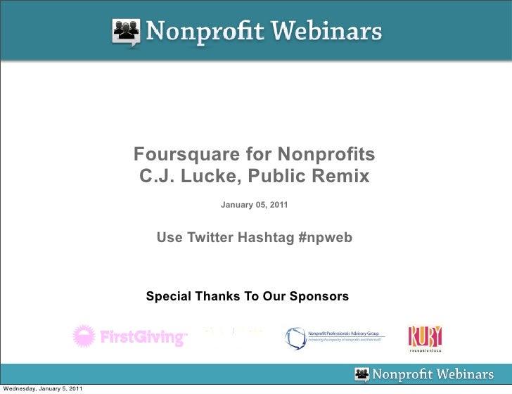 Foursquare for Nonprofits                             C.J. Lucke, Public Remix                                         Jan...