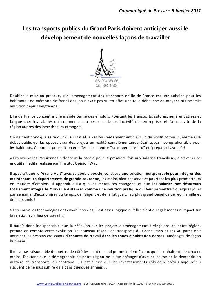 Communiqué de Presse – 6 Janvier 2011          Les transports publics du Grand Paris doivent anticiper aussi le           ...