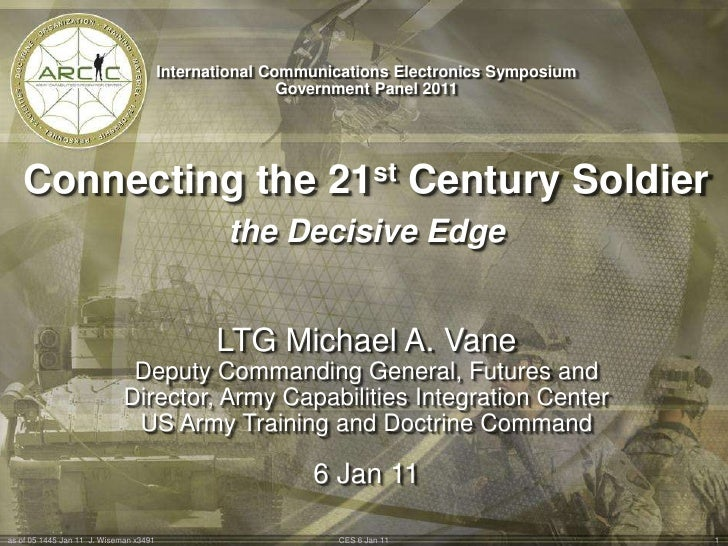 International Communications Electronics Symposium<br />Government Panel 2011<br />Connecting the 21st Century Soldier <br...