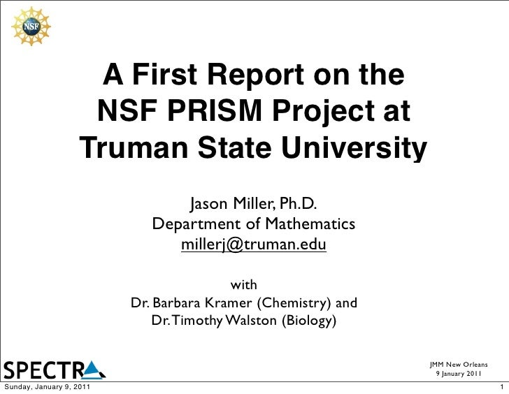 A First Report on the                    NSF PRISM Project at                   Truman State University                   ...