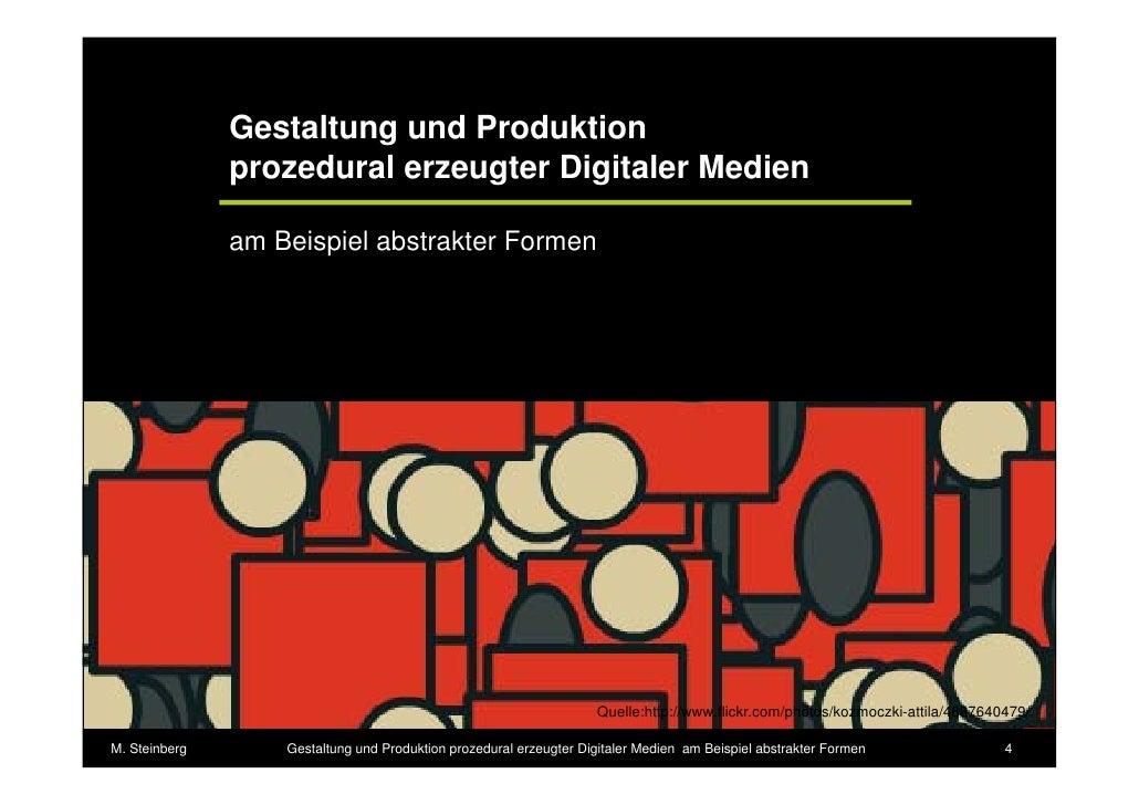 Gestaltung und Produktion               prozedural erzeugter Digitaler Medien               am Beispiel abstrakter Formen ...