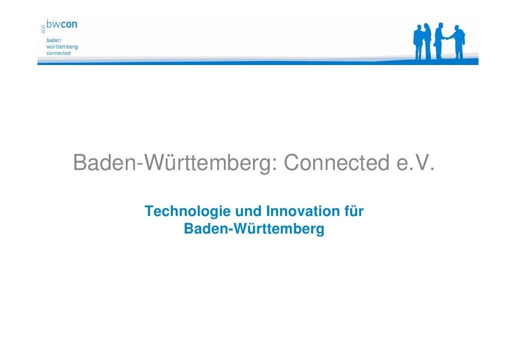 Baden-Württemberg: Connected e.V.      Technologie und Innovation für           Baden-Württemberg