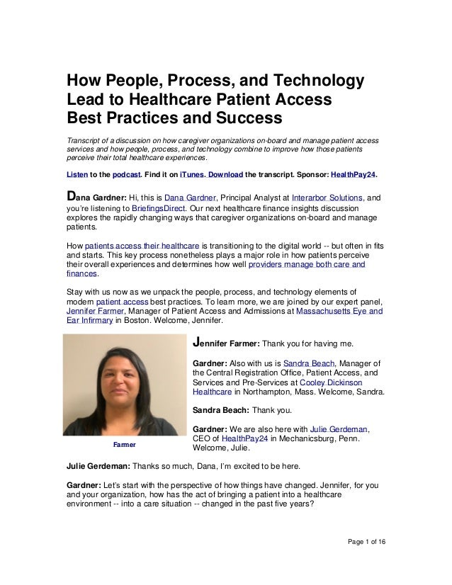 Page 1 of 16 How People, Process, and Technology Lead to Healthcare Patient Access Best Practices and Success Transcript o...