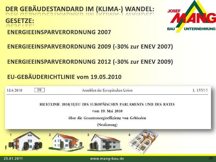 DER GEBÄUDESTANDARD IM (KLIMA-) WANDEL:<br />GESETZE:<br />ENERGIEEINSPARVERORDNUNG 2007<br />ENERGIEEINSPARVERORDNUNG 200...