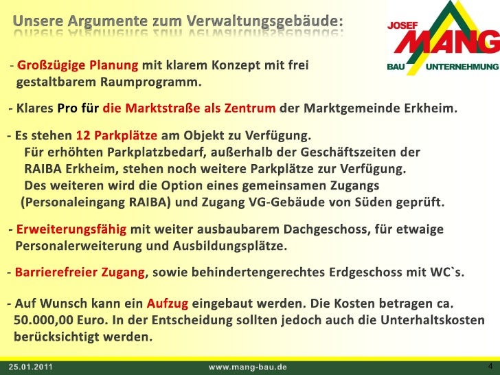 25.01.2011<br />www.mang-bau.de<br />4<br />Unsere Argumente zum Verwaltungsgebäude:<br /><ul><li>Großzügige Planung mit k...