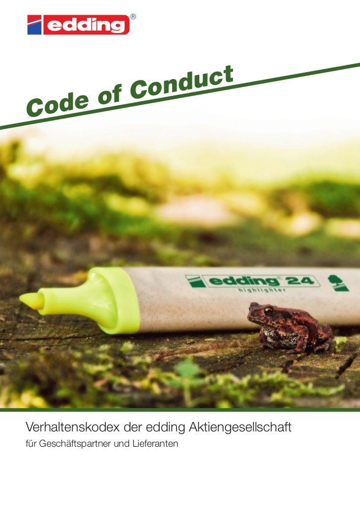 Con ductCod e ofVerhaltenskodex der edding Aktiengesellschaftfür Geschäftspartner und Lieferanten