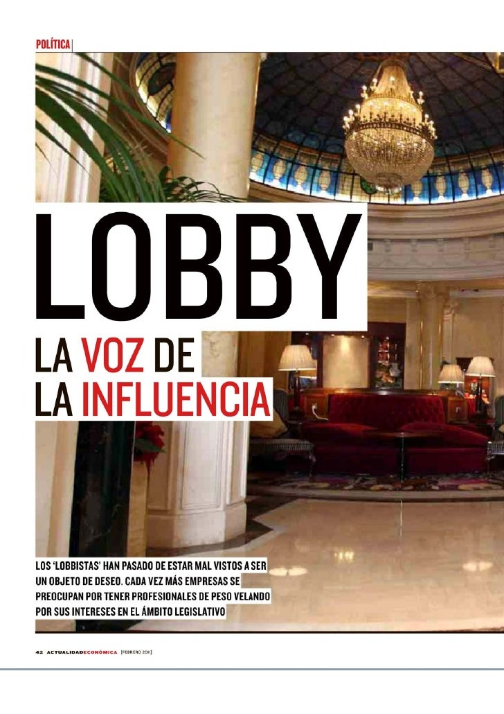Lobby, la voz de la influencia