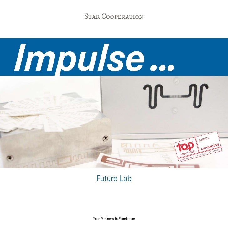 Star CooperationImpulse ...        Future Lab      Your Partners in Excellence