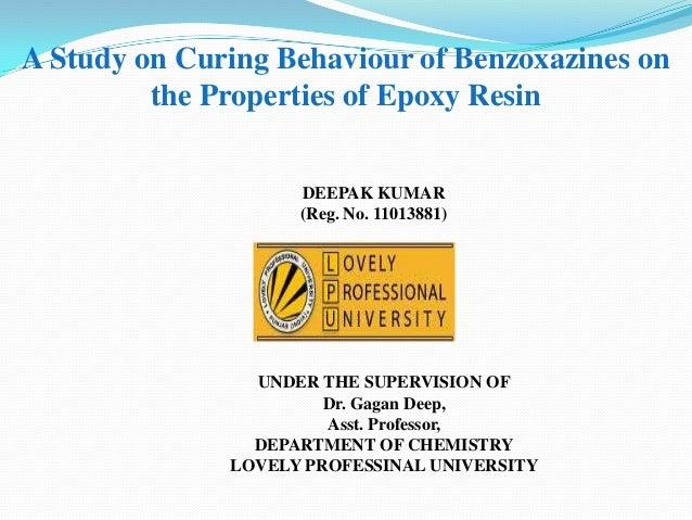 A Study on Curing Behaviour of Benzoxazines on         the Properties of Epoxy Resin                    DEEPAK KUMAR      ...
