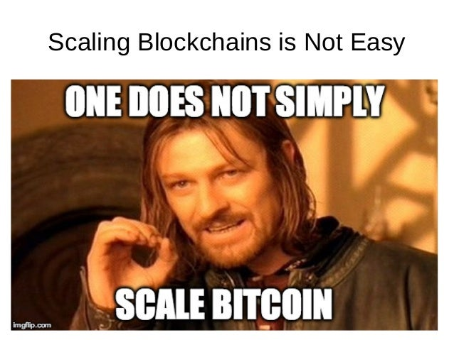 Scaling Blockchains is Not Easy