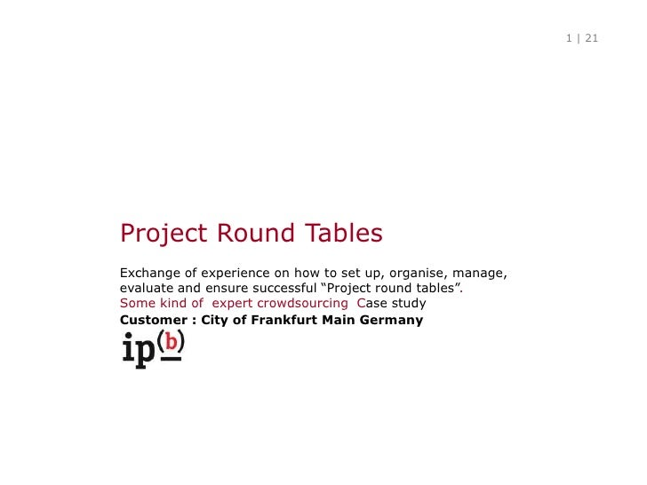 """Project RoundTables<br />Exchange of experience on how to set up, organise, manage, evaluate and ensure successful """"Projec..."""