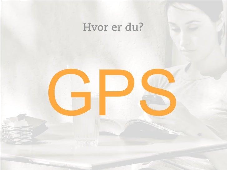 Hvor er du?GPS