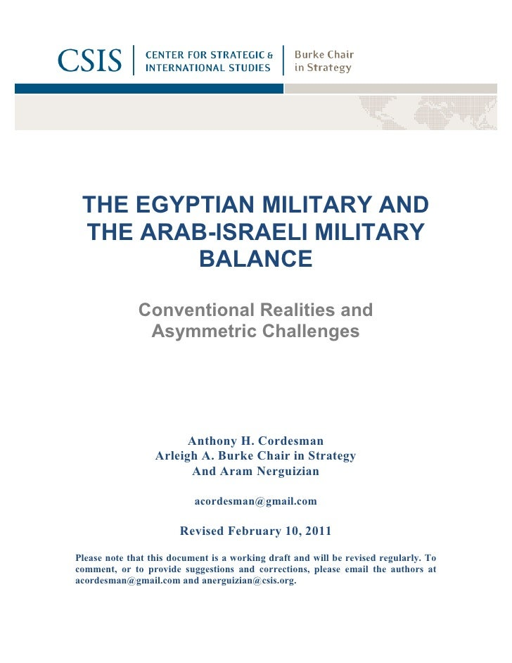 THE EGYPTIAN MILITARY AND THE ARAB-ISRAELI MILITARY         BALANCE              Conventional Realities and               ...