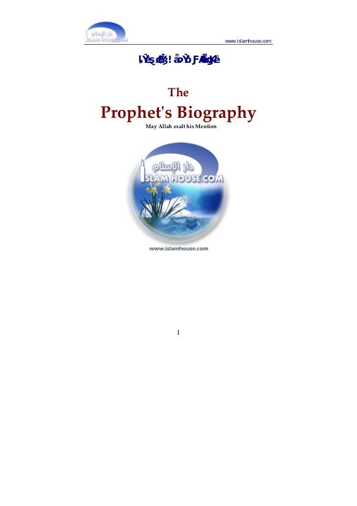 www.islamhouse.com    ﺳﲑﺓ ﺍﻟﻨﱯ ﺻﻠﻰ ﺍﷲ ﻋﻠﻴﻪ ﻭﺳﻠﻢ                             TheProphetʹsBiography      MayAllahex...