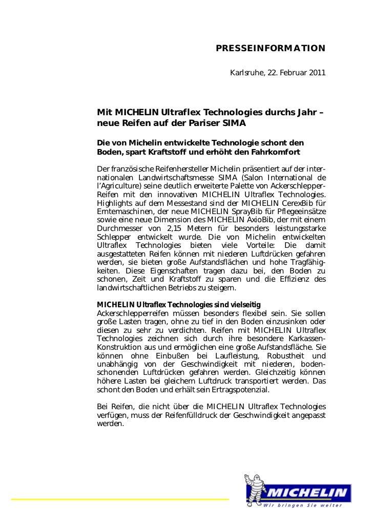 PRESSEINFORMATION                                        Karlsruhe, 22. Februar 2011Mit MICHELIN Ultraflex Technologies du...