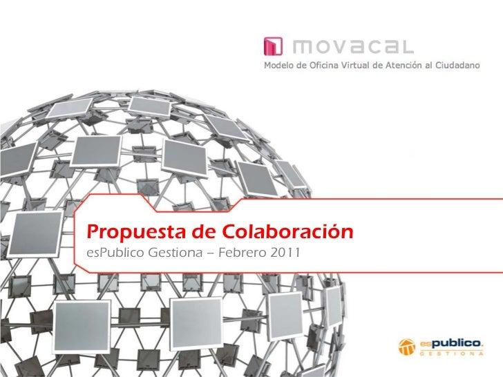 01                             Propuesta de Colaboración                             esPublico Gestiona – Febrero 2011Conf...
