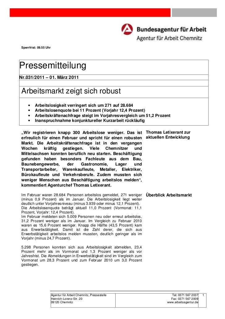 Sperrfrist: 09.55 UhrPressemitteilungNr.031/2011 – 01. März 2011Arbeitsmarkt zeigt sich robust    •    Arbeitslosigkeit ve...