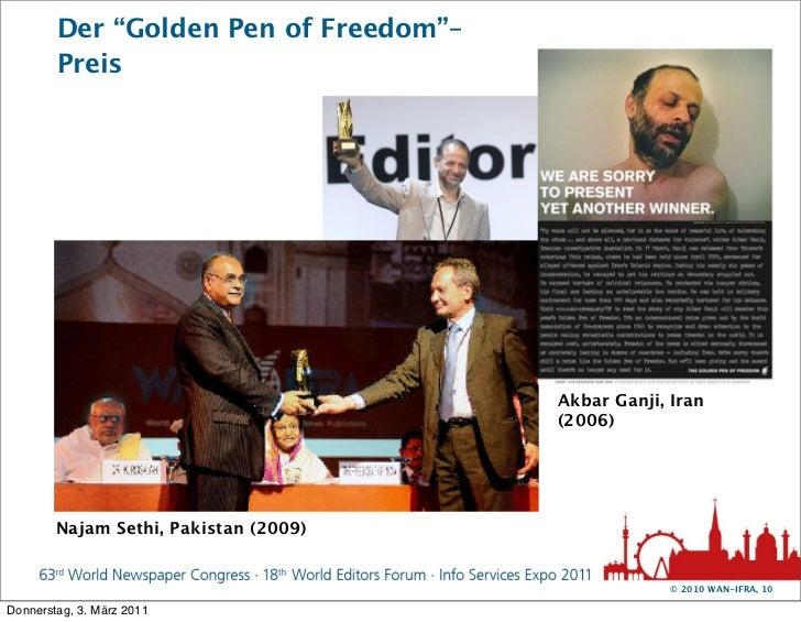 "Der ""Golden Pen of Freedom""–        Preis                                       Akbar Ganji, Iran                         ..."