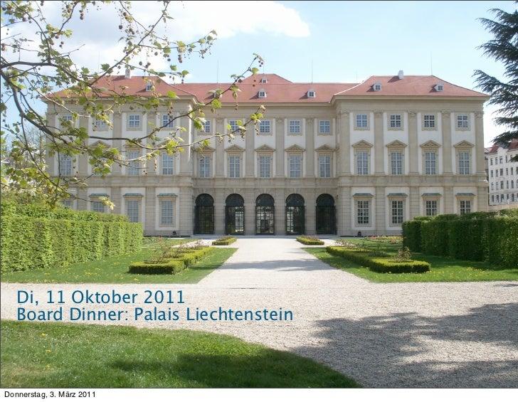 Di, 11 Oktober 2011   Board Dinner: Palais Liechtenstein                                        © 2010 WAN-IFRA, 20Donners...