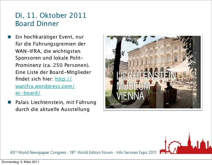 Di, 11. Oktober 2011        Board Dinner    Ein hochkarätiger Event, nur        für die Führungsgremien der        WAN-IF...