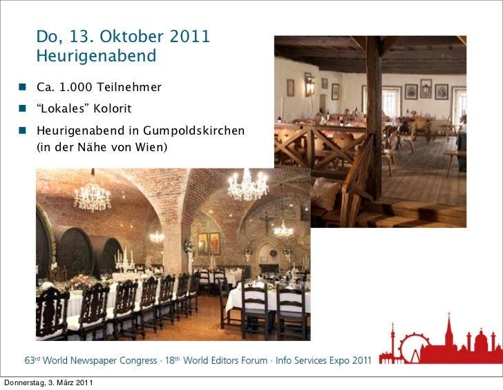 """Do, 13. Oktober 2011        Heurigenabend    Ca. 1.000 Teilnehmer    """"Lokales"""" Kolorit    Heurigenabend in Gumpoldskirc..."""