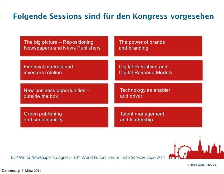 Folgende Sessions sind für den Kongress vorgesehen             The big picture – Repositioning   The power of brands      ...