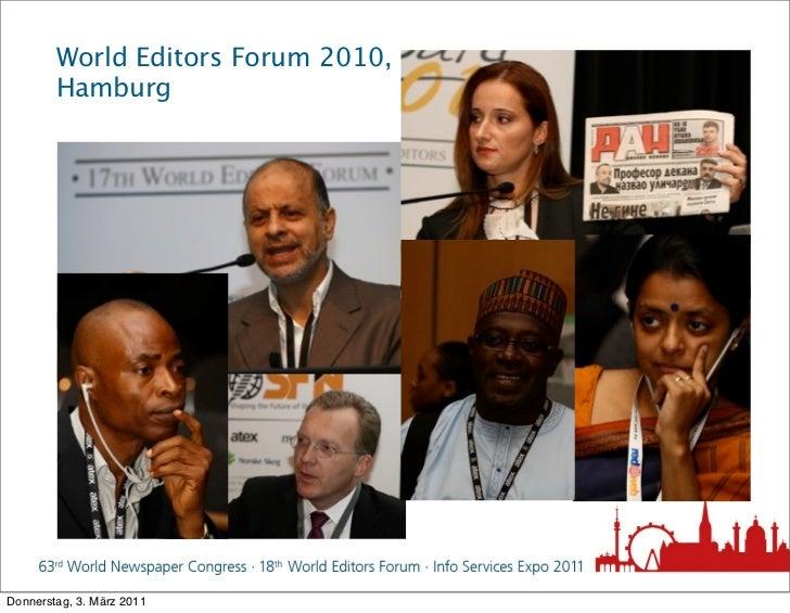 World Editors Forum 2010,        HamburgDonnerstag, 3. März 2011