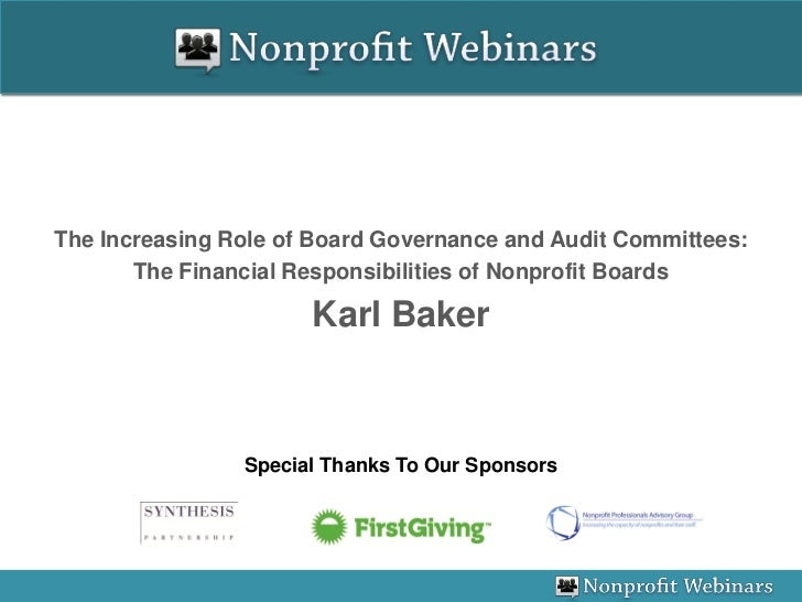 The Increasing Role of Board Governance and Audit Committees:       The Financial Responsibilities of Nonprofit Boards    ...