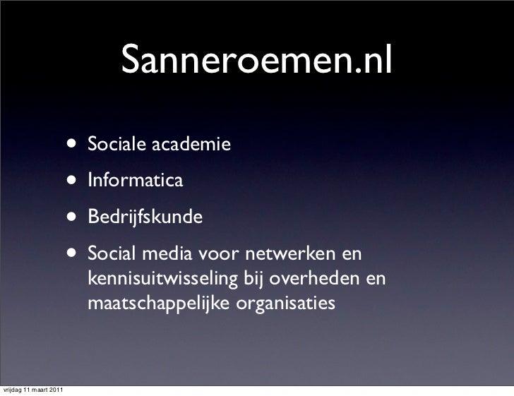 Sanneroemen.nl                        • Sociale academie                        • Informatica                        • Bed...