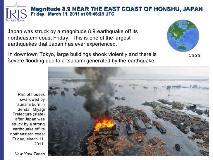 Magnitude 8.9 NEAR THE EAST COAST OF HONSHU, JAPAN Friday,  March 11, 2011 at 05:46:23 UTC  Japan was struck by a magnitud...