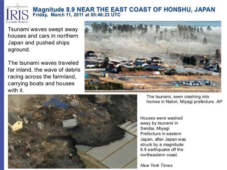 Magnitude 8.9 NEAR THE EAST COAST OF HONSHU, JAPAN          Friday, March 11, 2011 at 05:46:23 UTCTsunami waves...