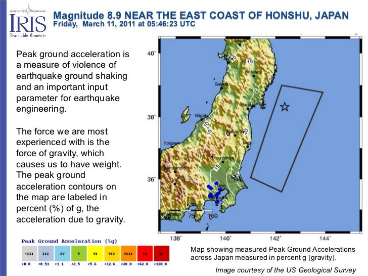 Magnitude 8.9 NEAR THE EAST COAST OF HONSHU, JAPAN         Friday, March 11, 2011 at 05:46:23 UTCPeak ground acc...
