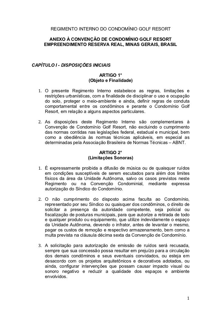 REGIMENTO INTERNO DO CONDOMÍNIO GOLF RESORT       ANEXO À CONVENÇÃO DE CONDOMÍNIO GOLF RESORT     EMPREENDIMENTO RESERVA R...